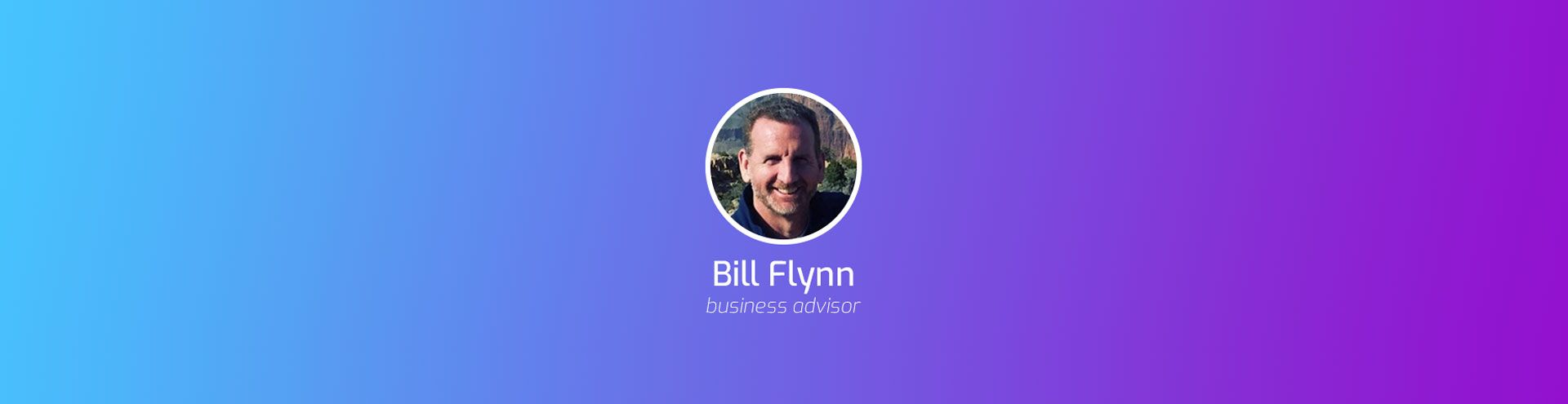 Expert Interview with Bill Flynn on the Best Strategies for Startup Growth